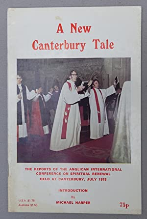 A New CAnterbury Tale: The Reports of the Anglican International Conference on Spiritual Renewal ...