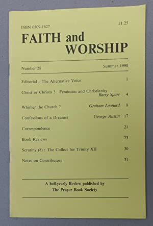 Faith and Worship: Number 28, Summer 1990