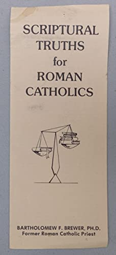 Scriptural Truths for Roman Catholics