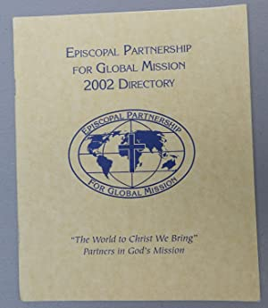 Episcopal Partnership for Global Mission 2002 Directory