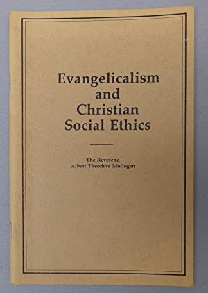 Evangelism and Christian Social Ethics