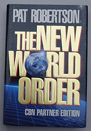The New World Order (CBN Partner Edition)
