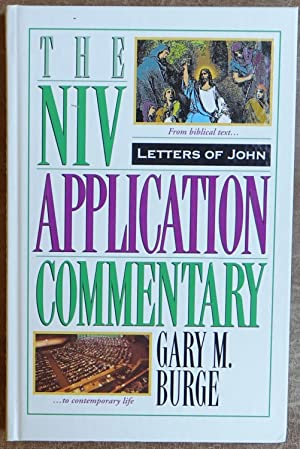 The NIV Application Commentary: Letters of John