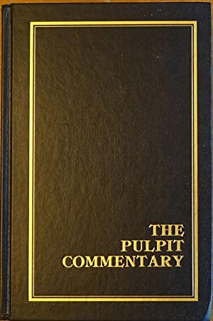 The Pulpit Commentary: Volume 15 Matthew