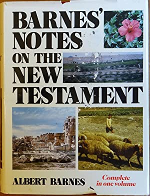 Barnes' Notes on the New Testament - Complete in One Volume