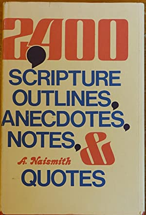 2400 Scripture Outlines, Anecdotes, Notes, & Quotes