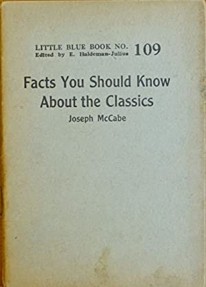 Facts You Should Know About the Classics (Little Blue Book # 109)