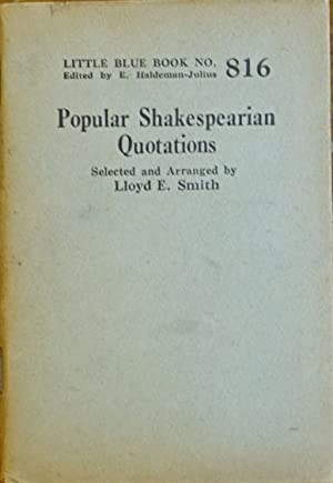 Popular Shakespearian Quotations (Little Blue Book # 816)