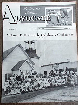 Pentecostal Holiness Advocate - August 4, 1962 (Cover Story - McLoud P. H. Church, Oklahoma Confe...