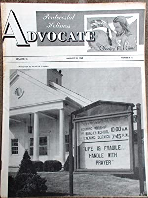 Pentecostal Holiness Advocate - August 25, 1962 (Cover Story - Life is Fragile, Handle With Prayer)