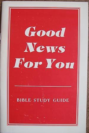 Good News for You: Bible Study Guide: Brock, Charles