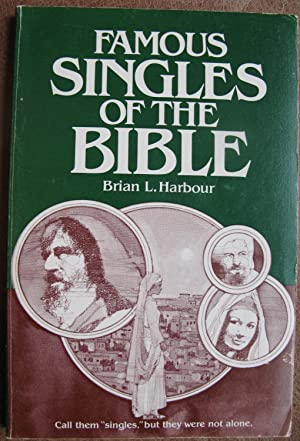 Famous Singles of the Bible: Harbour, Brian L.