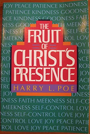 The Fruit of Christ's Presence