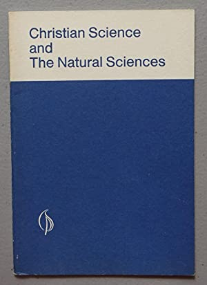 Christian Science and the Natural Sciences