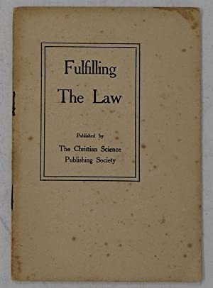 Fulfilling the Law