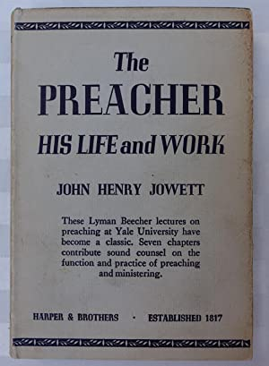 The Preacher His Life and Work: Yale Lectures