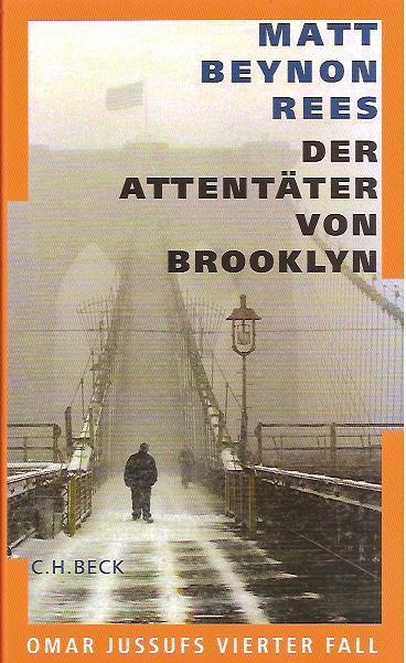 Der Attentäter von Brooklyn: Omar Jussufs vierter Fall - Rees, Matt Beynon