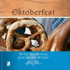 Oktoberfest with Original Bavarian Music: Scheder-Bieschin (Fotogr.)