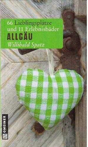 66 Lieblingsplätze und 11 Erlebnisbäder im Allgäu: Spatz, Willibald