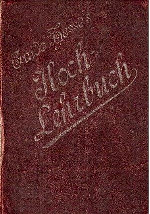 Modernes, praktisches Kochlehrbuch: Hesse, Guido