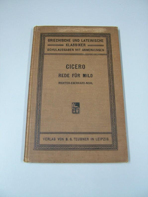 Rede für T. Annius Milo. Ciceros Rede für T. Annius Milo (für den Schul- und ...