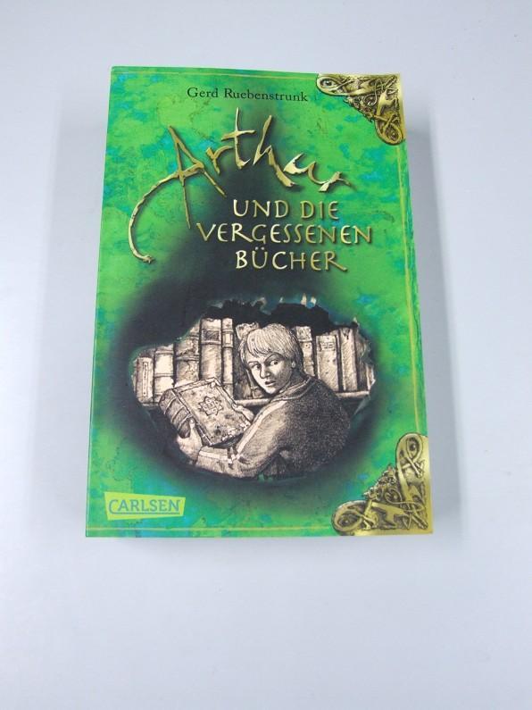 Die vergessenen Bücher; Teil: [Bd. 1]., Arthur: Ruebenstrunk, Gerd: