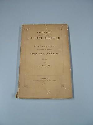 Fabulae Aesopiae.Des Phädrus, freigelassenen des Augustus, äsopische: Phaedri, Augustus Libertus: