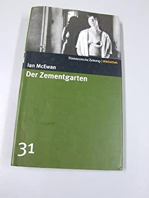 Der Zementgarten : Roman.: McEwan, Ian: