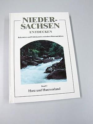 Niedersachsen entdecken; Teil: Bd. 2., Harz und: Benkel, Manfred: