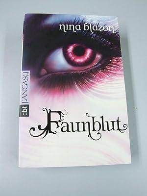 Faunblut. cbt Fantasy: Blazon, Nina: