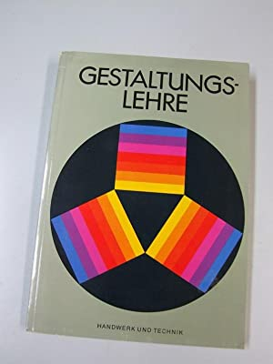 Gestaltungslehre : ein einführendes Arbeitsbuch. Ruth Bleckwenn;: Bleckwenn, Ruth (Mitarb.)