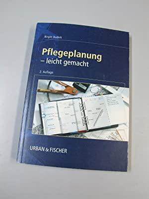 Pflegeplanung leicht gemacht. Zeichn. von Gregor Bruhn: Budnik, Birgitt und