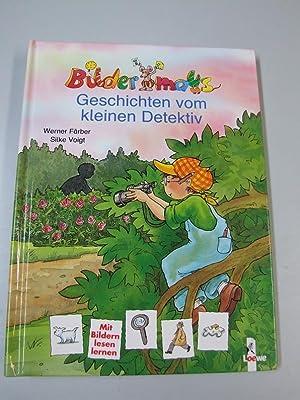 Bildermaus-Geschichten vom kleinen Detektiv. Ill. von Silke: Färber, Werner und