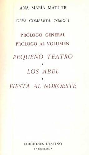 Obra completa, I: Pequeño teatro. Los Abel.: Ana María Matute