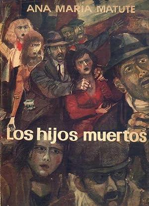 Los hijos muertos: Ana María Matute