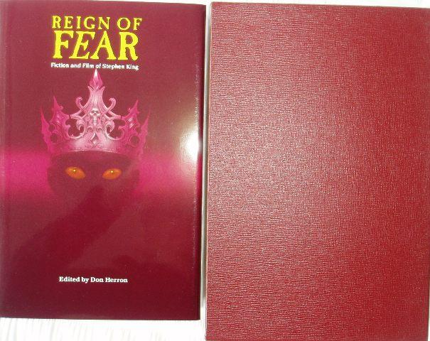 REIGN OF FEAR - Fiction and Film of Stephen King - SIGNED: Herron Don (Editor) King Stephen