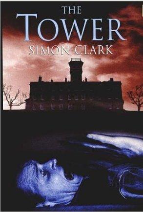 THE TOWER - signed: Clark Simon
