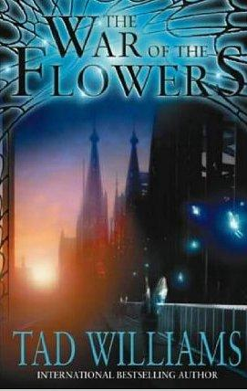 THE WAR OF FLOWERS - signed: Williams tad