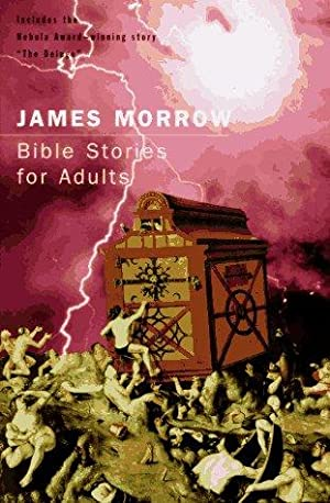 BIBLE STORIES FOR ADULTS - signed: Morrow James