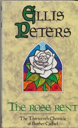 """THE ROSE RENT - signed dedication copy - signed """"Ellis Peters"""" and Edith Pargeter: Peters ..."""