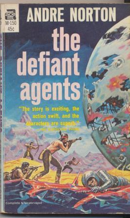 THE DEFIANT AGENTS: Norton Andre