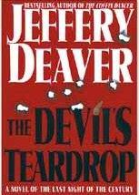 THE DEVIL'S TEARDROP - signed: Deaver Jeffery