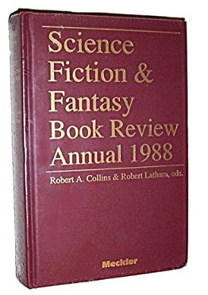 SCIENCE FICTION & FANTASY BOOK REVIEW ANNUAL 1988: Collins Robert & Latham Robert (editors)