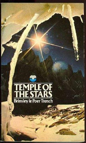 TEMPLE OF THE STARS: Trench brinsley le