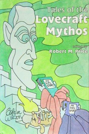 TALES OF THE LOVECRAFT MYTHOS: Price Robert (Editor)