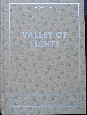 VALLEY OF LIGHTS - SIGNED: Gallagher Stephen