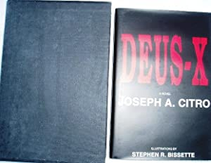 DEUS-X A Novel of Spiritual terror - SIGNED: Citro Joseph A