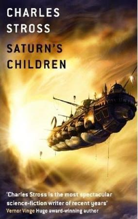 SATURN'S CHILDREN: Stross Charles