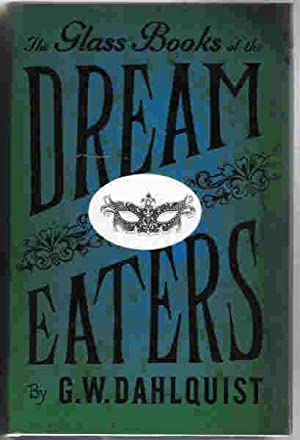 THE GLASS BOOK OF THE DREAM EATERS: Dahlquist G W