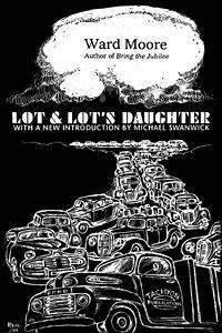 LOT & LOT'S DAUGHTER: Moore ward